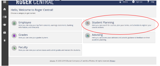 "In RogerCentral, once logged into home page – click on ""Student Planning"""