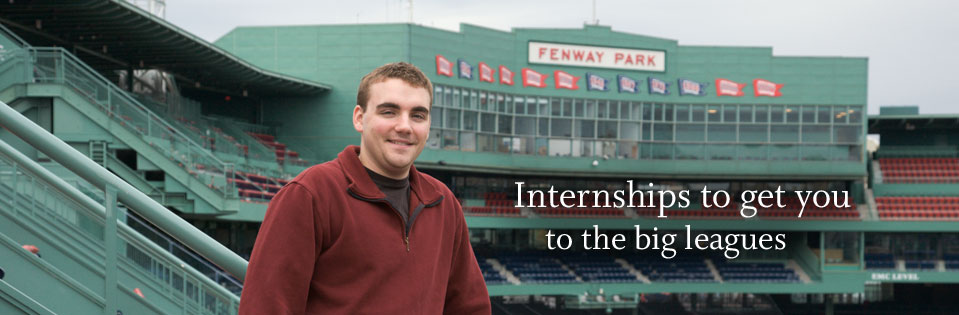 Internships to get you to the big leagues.