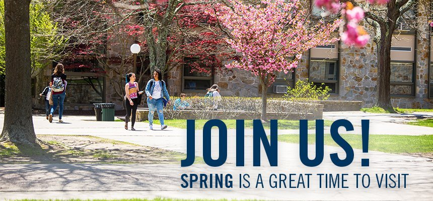 "Students walking accross campus with spring flowers in the background and text that says ""Join Us! Spring is a great time to visit."""